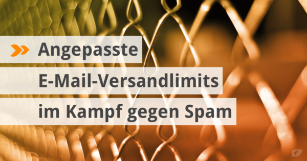 Angepasste E-Mail-Versandlimits im Kampf gegen Spam.