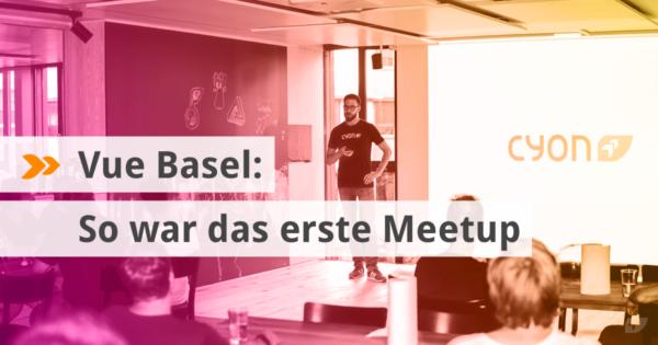 Vue Basel: So war das erste Meetup